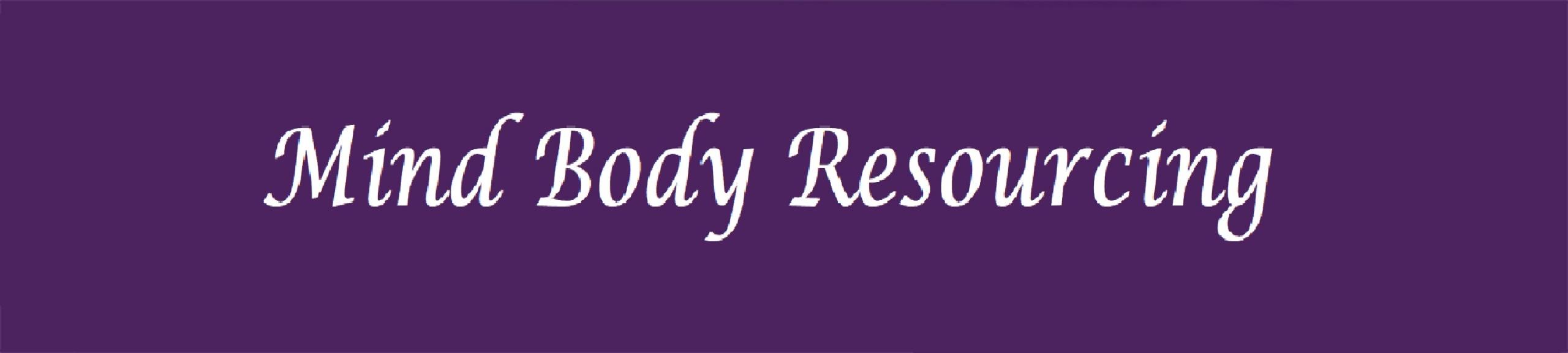 Mind Body Resourcing